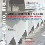 La fábrica paradigma de la modernidad. Actas del VII Congreso DOCOMOMO Ibérico