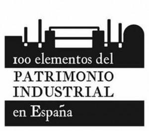 100 Elementos Patrimonio Industrial en España
