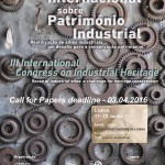 Lisboa junio de 2016  el APPI- TICCIH organiza el 3º congreso sobre patrimonio industrial sobre reutilización y conservación de sitios