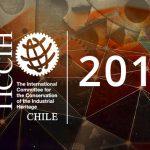 XVII Congreso Mundial TICCIH 13- 15 septiembre 2018 en Santiago de Chile  ENTENDIENDO EL PASADO HACIENDO EL FUTURO SOSTENIBLE