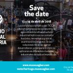 El Patrimonio internacional de la industria del Agua conferencia temática de TICCIH en el Museo de las Aguas de AGBAR en abril de 2018