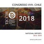 TICCIH un panorama mundial del patrimonio mundial a partir de los Reports nacionales del XVII International Congress en Chile 2018
