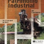 I Jornadas de Patrimonio Industrial en Villaescusa (Cantabria)