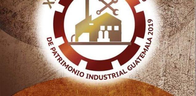Convocado el IX Coloquio Iberoamericano de Patrimonio Industrial en Guatemala para noviembre de 2019