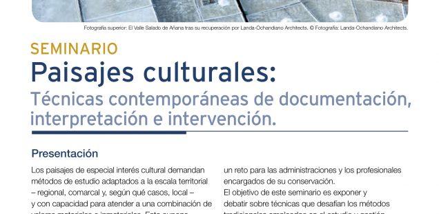 Paisajes Culturales. Técnicas Contemporáneas de Documentación,Interpretación e Intervención