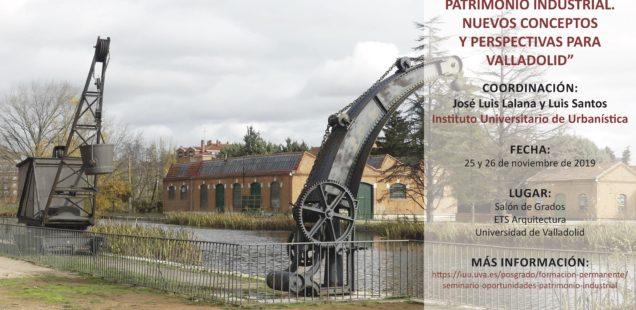 25 y 26 de noviembre en Valladolid seminario sobre las oportunidades del patrimonio industrial